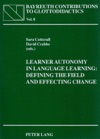 Learner Autonomy In Language Learning Defining The Field And Effecting Change