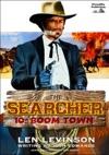 The Searcher 10 Boom Town