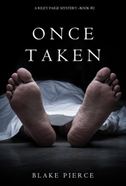 Once Taken (a Riley Paige Mystery—Book 2) book