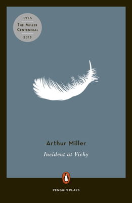 Incident at Vichy - Arthur Miller book