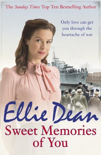 Ellie Dean - Sweet Memories of You
