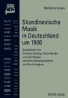 Skandinavische Musik In Deutschland Um 1900
