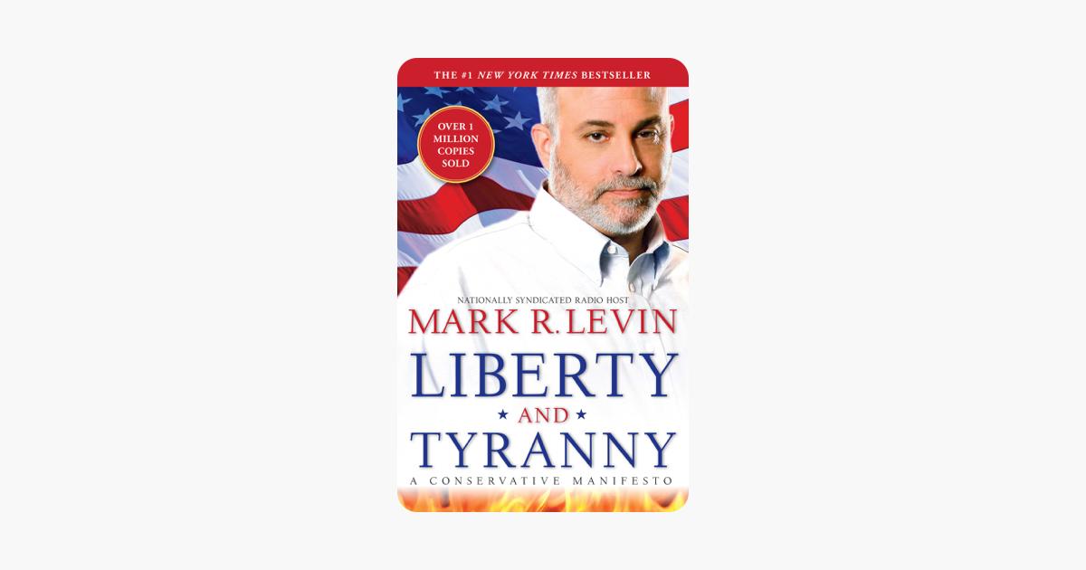 Liberty and Tyranny - Mark R. Levin