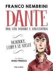 Dante, una vita d'amore e d'avventura