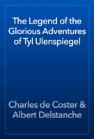The Legend of the Glorious Adventures of Tyl Ulenspiegel