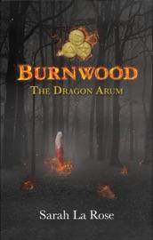 Burnwood The Dragon Arum
