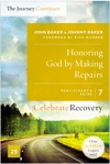 Honoring God By Making Repairs The Journey Continues Participants Guide 7