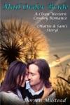 Mail Order Bride Mattie  Sams Story A Clean Western Cowboy Romance