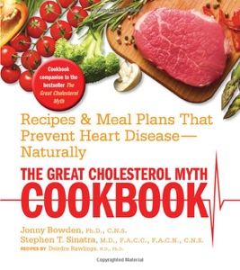 The Great Cholesterol Myth Cookbook: Recipes and Meal Plans That Prevent Heart Disease--Naturally by Stephen.S Book Cover