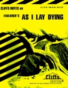 CliffsNotes On Faulkners As I Lay Dying