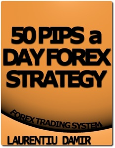 50 Pips a Day Forex Strategy da Laurentiu Damir