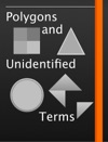 Polygons And Unidentified Terms