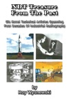 NDT Treasures From The Past Six Novel Technical Articles Spanning Four Decades Of Industrial Radiography