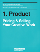 Product: Pricing & Selling Your Creative Work