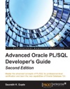 Advanced Oracle PLSQL Developers Guide - Second Edition