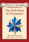 Dear Canada Christmas Story No 7 The Daft Days Of Christmas