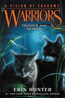 Warriors: A Vision of Shadows #2: Thunder and Shadow image