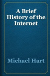 A Brief History Of The Internet
