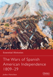 The Wars Of Spanish American Independence 1809 29