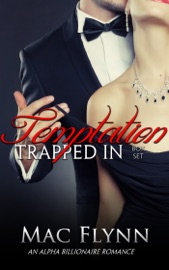 Download and Read Online Trapped In Temptation Box Set (BBW Alpha Billionaire Romance)