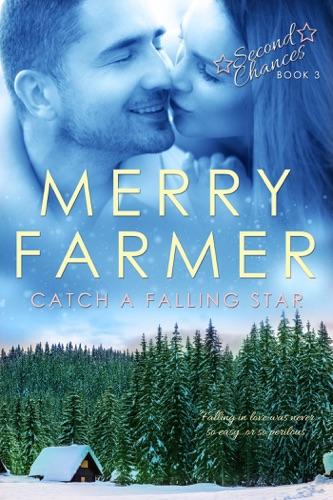 Merry Farmer - Catch A Falling Star