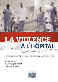 LA VIOLENCE à LHôPITAL