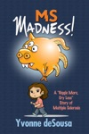 MS Madness A Giggle More Cry Less Story Of Multiple Sclerosis