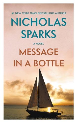 Nicholas Sparks - Message in a Bottle