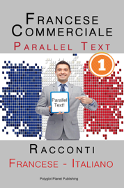 Francese Commerciale [1] Parallel Text  Racconti (Francese - Italiano)