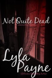 Not Quite Dead - Lyla Payne