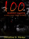 100 Bigfoot Nights A Chilling True Story