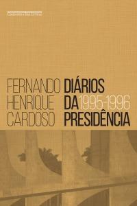 Diários da presidência — volume 1 (1995-1996) Book Cover