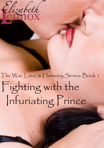 Elizabeth Lennox - Fighting with the Infuriating Prince