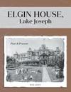 Elgin House Lake Joseph