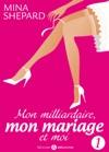 Mon Milliardaire Mon Mariage Et Moi 1