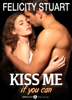 Felicity Stuart - Kiss me (if you can) – Volumen 1 ilustración