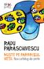 Muşte pe parbrizul vieţii - Radu Paraschivescu