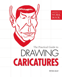 The Practical Guide to Drawing Caricatures