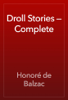 Honoré de Balzac - Droll Stories — Complete artwork
