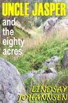 Uncle Jasper And The Eighty Acres