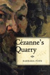 Cezannes Quarry A Mystery