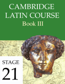 Cambridge Latin Course Book III Stage 21