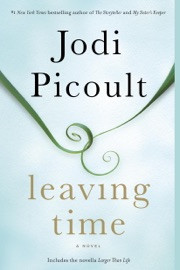Leaving Time (with bonus novella Larger Than Life) PDF Download