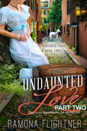 Undaunted Love Part Two
