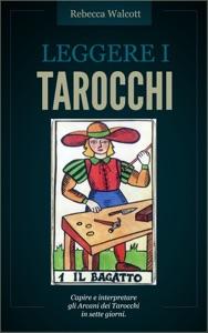 Leggere i Tarocchi da Rebecca Walcott