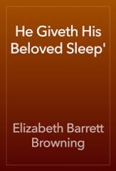 He Giveth His Beloved Sleep'