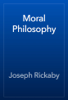 Joseph Rickaby - Moral Philosophy artwork