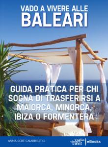 Vado a vivere alle Baleari Libro Cover