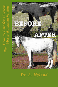 How to Care for a Rescue Horse in Australia ebook