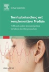 Tinnitusbehandlung Mit Komplementrer Medizin